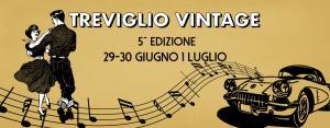 Treviglio Vintage 2018 - 5° edizione @ Treviglio, centro storico | Treviglio | Lombardia | Italia